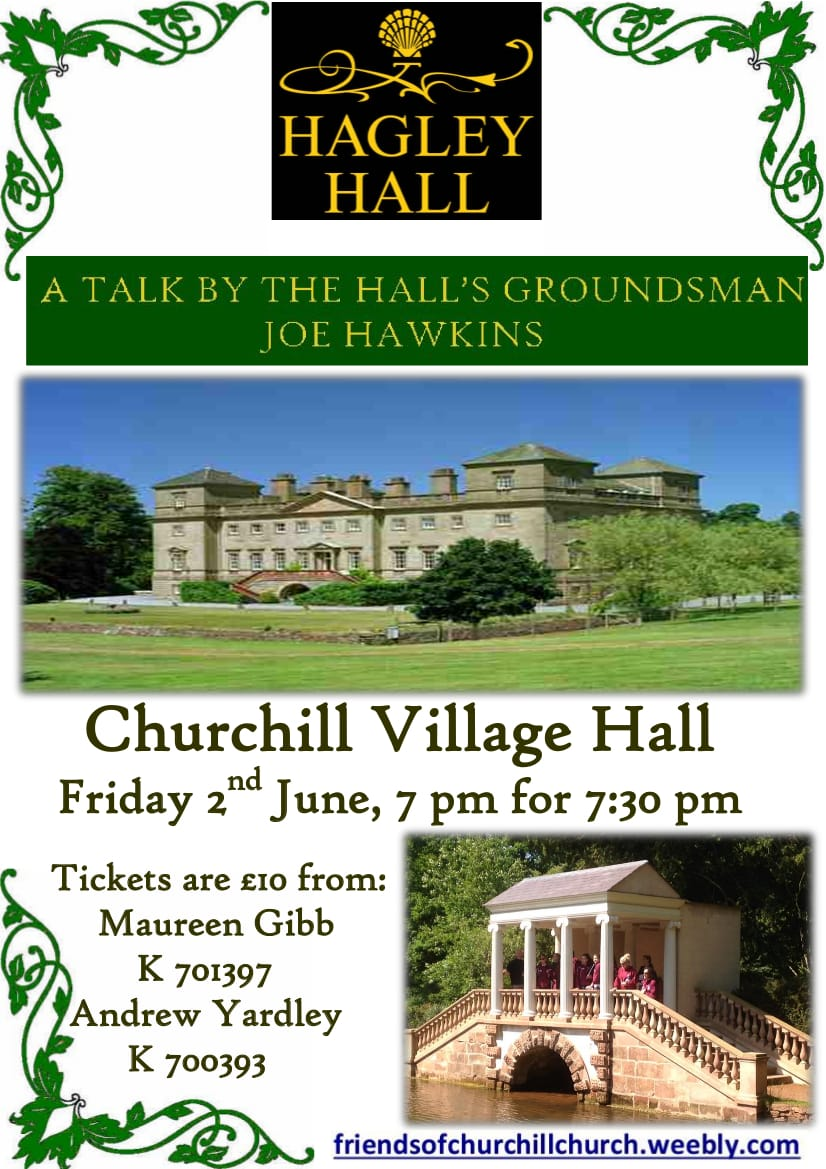Talk by Haglay Hall's groundsman at Churchill Village Hall 2017 poster
